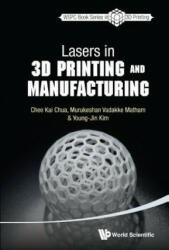 Lasers In 3d Printing And Manufacturing (ISBN: 9789814656429)