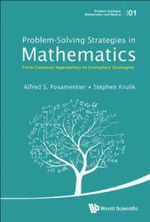 Problem-Solving Strategies in Mathematics (ISBN: 9789814651639)