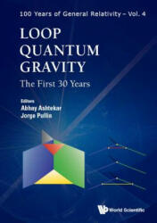 Loop Quantum Gravity: The First 30 Years (ISBN: 9789813209930)