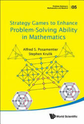 Strategy Games to Enhance Problem-Solving Ability in Mathematics (ISBN: 9789813146341)