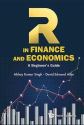 R In Finance And Economics: A Beginner's Guide (ISBN: 9789813144460)