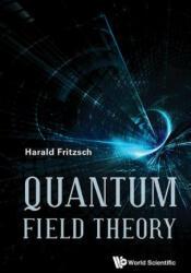 Quantum Field Theory - Harald Fritzsch (ISBN: 9789813141728)