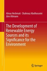 Development of Renewable Energy Sources and its Significance for the Environment (ISBN: 9789812874610)