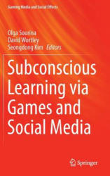 Subconscious Learning via Games and Social Media (ISBN: 9789812874078)