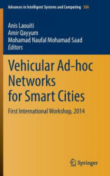Vehicular Ad-Hoc Networks for Smart Cities (ISBN: 9789812871572)