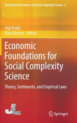 Economic Foundations for Social Complexity Science - Theory, Sentiments, and Empirical Laws (ISBN: 9789811057045)