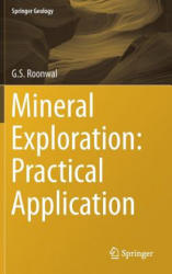 Mineral Exploration: Practical Application (ISBN: 9789811056031)