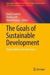 Goals of Sustainable Development - David Crowther, Shahla Seifi, Abdul Moyeen (ISBN: 9789811050466)