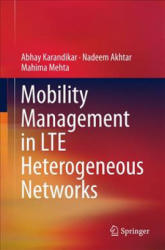 Mobility Management in LTE Heterogeneous Networks (ISBN: 9789811043543)