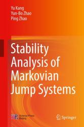 Stability Analysis of Markovian Jump Systems (ISBN: 9789811038594)