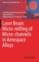 Laser Beam Micro-milling of Micro-channels in Aerospace Alloys (ISBN: 9789811036019)