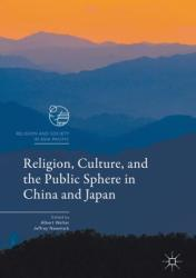 Religion, Culture, and the Public Sphere in China and Japan (ISBN: 9789811024368)