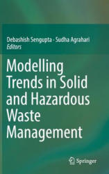 Modelling Trends in Solid and Hazardous Waste Management (ISBN: 9789811024092)