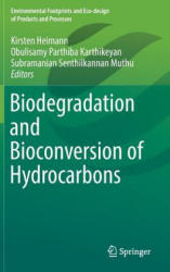 Biodegradation and Bioconversion of Hydrocarbons (ISBN: 9789811001994)