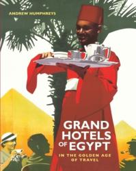 Grand Hotels of Egypt - Andrew Humphreys (ISBN: 9789774167195)