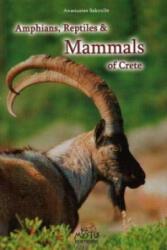 Amphibians, Reptiles & Mammals of Crete - Anastasios Sakoulis (ISBN: 9789606655357)