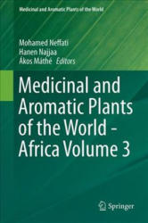 Medicinal and Aromatic Plants of the World - Africa Volume 3 (ISBN: 9789402411195)