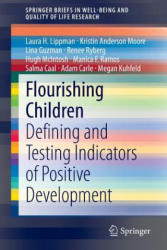 Flourishing Children - Defining and Testing Indicators of Positive Development (ISBN: 9789401786065)