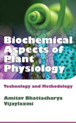 Biochemical Aspects of Plant Physiology (ISBN: 9789383305902)