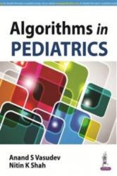 Algorithms in Pediatrics (ISBN: 9789351521600)