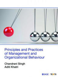Principles and Practices of Management and Organizational Behaviour (ISBN: 9789351508953)