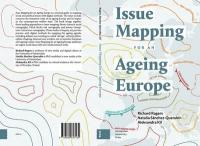 Issue Mapping for an Ageing Europe (ISBN: 9789089647160)