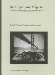 Heterogeneous Objects - Raphael Pirenne, Alexander Streitberger (ISBN: 9789058679437)