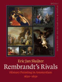 Rembrandt's Rivals - History Painting in Amsterdam (ISBN: 9789027249661)