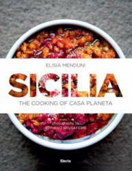 Sicilia - Sicilian Traditions, Food and Wine (ISBN: 9788891812278)
