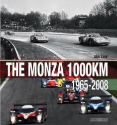 Monza 1000km - Aldo Zana (ISBN: 9788879116268)