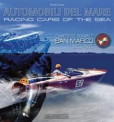 Racing Cars of the Sea: Cantiere Navale San Marco 1953-1975 (ISBN: 9788879115896)