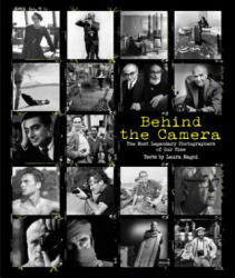Behind the Camera - The Most Legendary Photographers of All Time (ISBN: 9788854411760)