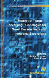 Internet of Things: Converging Technologies for Smart Environments and Integrated Ecosystems (ISBN: 9788792982735)