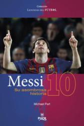 Messi: Su Asombrosa Historia (ISBN: 9788496886339)