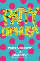 Patty Diphusa - Pedro Almodóvar (ISBN: 9788433921079)