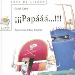 Papááá. . . ! ! ! - CARLES CANO (ISBN: 9788420792361)