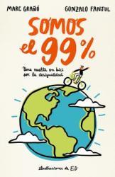 Somos El 99%/We Are the 99% (ISBN: 9788420484631)