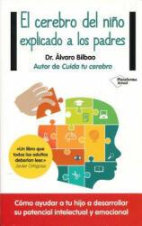 El Cerebro del Nino Explicado A los Padres (ISBN: 9788416429561)