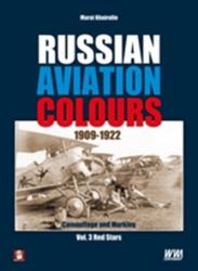 Russian Aviation Colours 1909-1922. Volume 3: Red Stars (ISBN: 9788365281647)