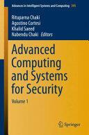 Advanced Computing and Systems for Security - Rituparna Chaki, Agostino Cortesi, Khalid Saeed, Nabendu Chaki (ISBN: 9788132226482)