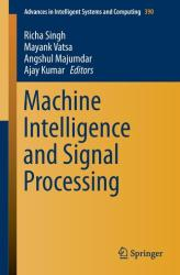 Machine Intelligence and Signal Processing (ISBN: 9788132226246)
