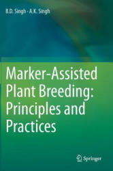 Marker-Assisted Plant Breeding: Principles and Practices - B. D. Singh, A. K. Singh (ISBN: 9788132223153)