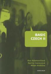 Basic Czech II - Ana Adamovičová (ISBN: 9788024625140)