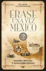Erase Una Vez Mexico 2 (ISBN: 9786070723124)