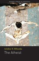 Atheist - Achdiat K Mihardja (ISBN: 9786029144161)