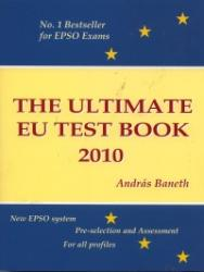 The Ultimate EU Test Book 2010 / 5th Edition (ISBN: 9780956450807)