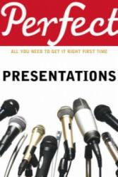 Perfect Presentations - Michael Maynard, Andrew Leigh (2009)