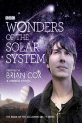 Wonders of the Solar System - Brian Cox, Andrew Cohen (2010)