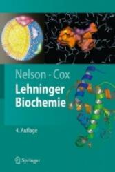 Lehninger Biochemie - David L. Nelson, Michael M. Cox, Albert L. Lehninger (2008)