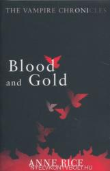 Anne Rice: Blood and Gold (2010)